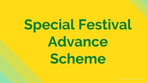 Special Festival Advance Scheme